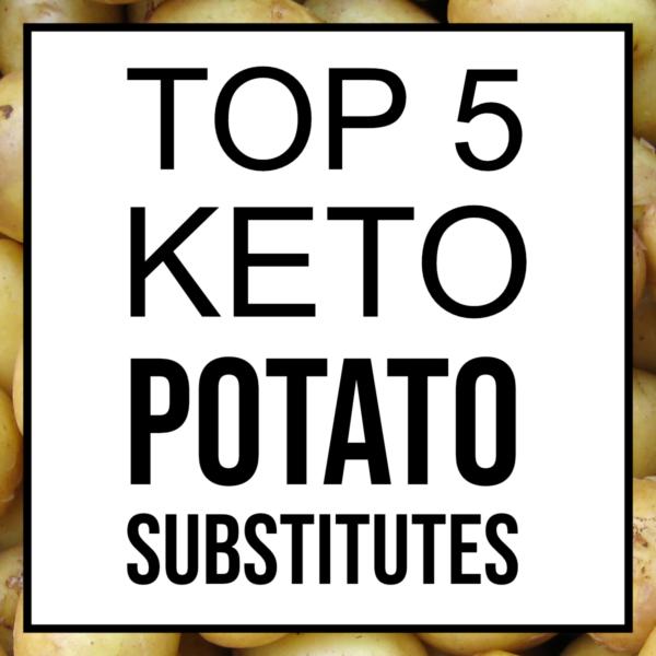 keto potato replacement substitutes