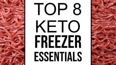 top 8 keto freezer essentials