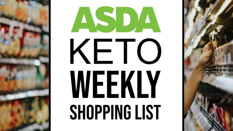 Asda Keto Weekly Shopping List