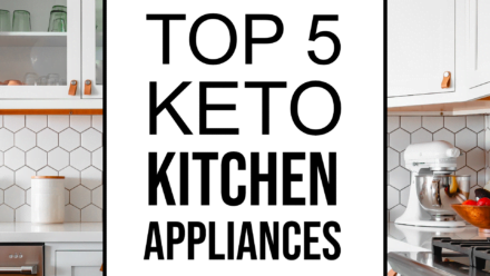 top 5 keto kitchen appliances