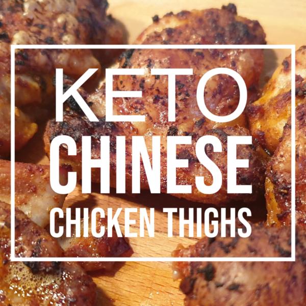 Keto Chinese Chicken Thighs