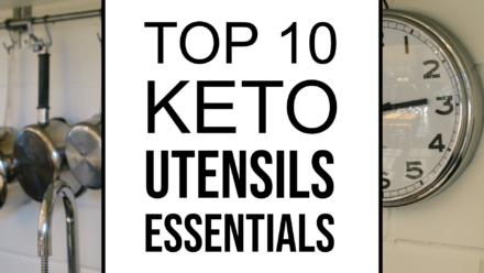 top 10 keto utensils essentials