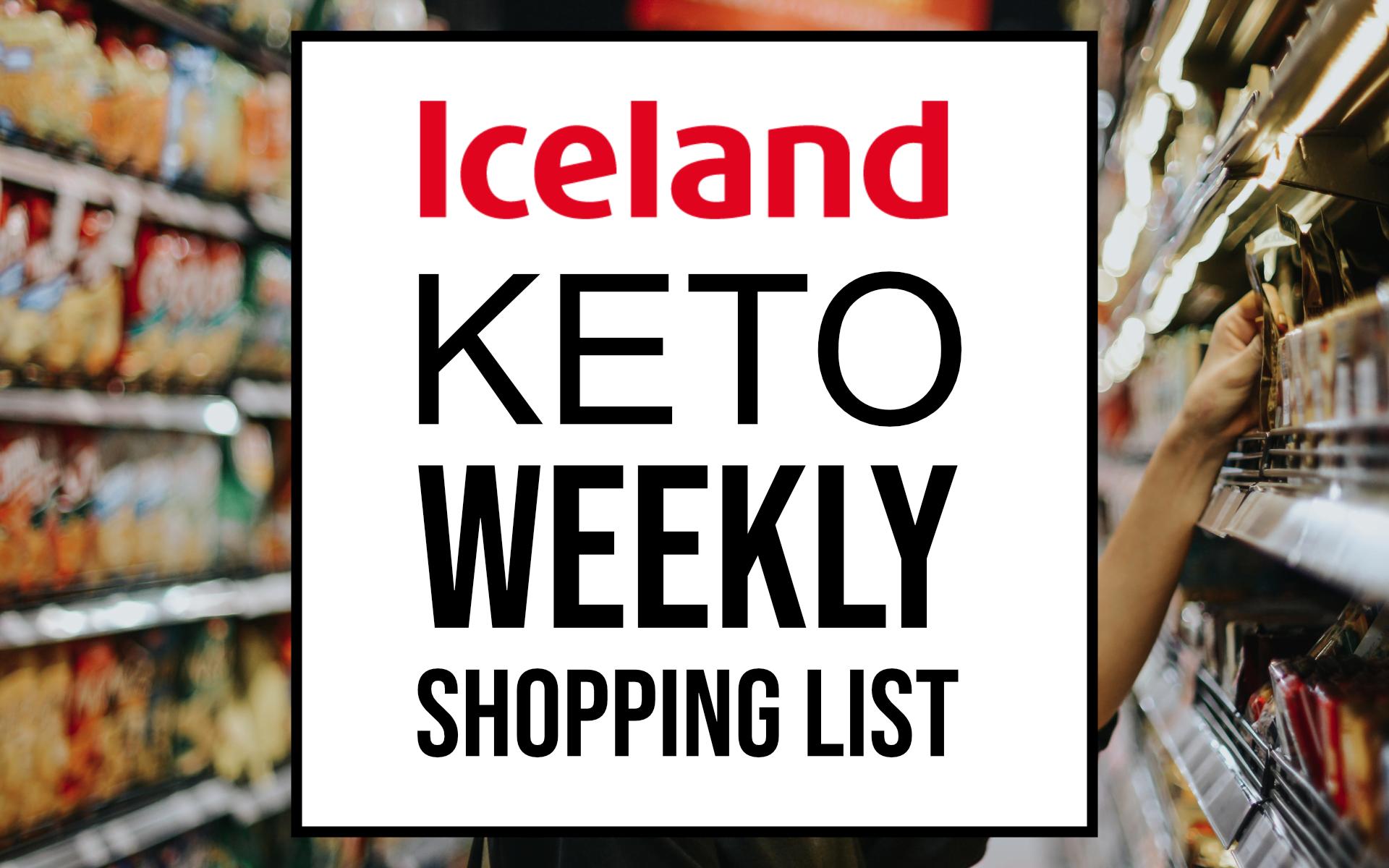 iceland keto weekly shopping list