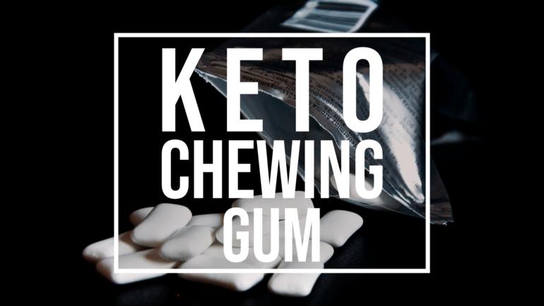 keto chewing gum