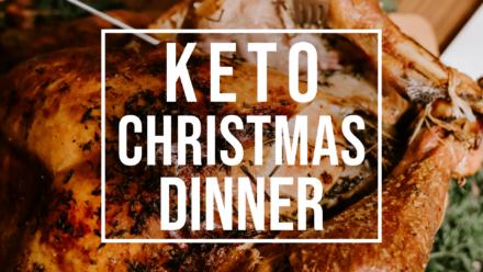 ultimate keto Christmas dinner