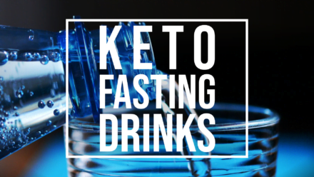 keto fasting drinks